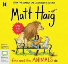 Matt Haig Evie and the Animals