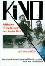 Leyda, J Kino - A History of the Russian and Soviet Film, With a New Postscript and a Filmography Brought up to the Present