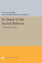 Hans Kummer,   Marguerite A. Biederman-Thorson In Quest of the Sacred Baboon