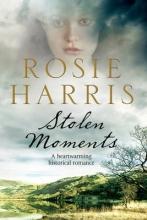 Harris, Rosie Stolen Moments