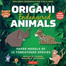 Michael G. LaFosse,   Richard L. Alexander Origami Endangered Animals Kit