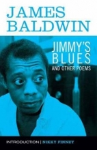 Baldwin, James Jimmy`s Blues and Other Poems