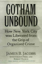 Jacobs, James B. Gotham Unbound