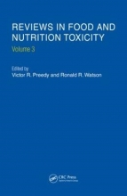 Victor R. Preedy Reviews in Food and Nutrition Toxicity, Volume 3