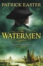 Easter, Patrick The Watermen