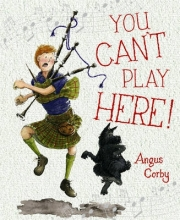 Corby, Angus You Can`t Play Here!