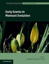 Paul (Royal Botanic Gardens, Kew) Wilkin,   Simon J. (Royal Botanic Gardens, Kew) Mayo Early Events in Monocot Evolution