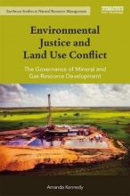 Amanda (University of New England, Australia) Kennedy Environmental Justice and Land Use Conflict