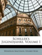 Maltzahn, Wendelin Schiller`s Jugendjahre, Volume 1
