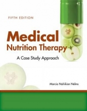 Marcia Nahikian Nelms Medical Nutrition Therapy: A Case-Study Approach
