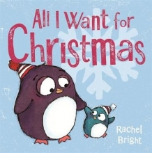 Bright, Rachel All I Want For Christmas
