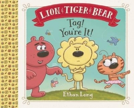 Long, Ethan Lion & Tiger & Bear Tag! You`re It!