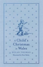 Thomas, Dylan Child`s Christmas in Wales