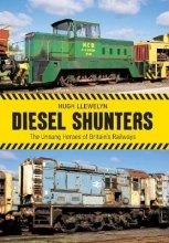 Hugh Llewelyn Diesel Shunters