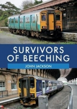 John Jackson Survivors of Beeching