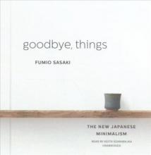 Sasaki, Fumio Goodbye, Things