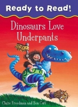 Freedman, Claire Dinosaurs Love Underpants Ready to Read