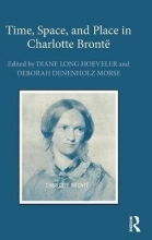 Time, Space, and Place in Charlotte Bronte