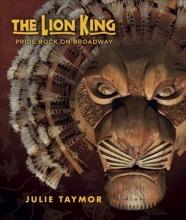 Taymor, Julie The Lion King