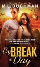 Buchman, M. L. By Break of Day