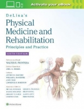 Prof. Walter R., MD, PhD Frontera,   Joel A. DeLisa,   Bruce M., MD Gans,   Lawrence R. Robinson DeLisa`s Physical Medicine and Rehabilitation: Principles and Practice