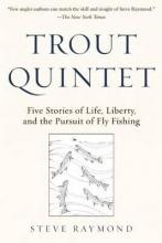 Raymond, Steve Trout Quintet