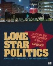 Ken Collier,   Steven E. Galatas,   Julie D. Harrelson-Stephens Lone Star Politics