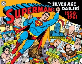 Siegel, Jerry Superman: The Silver Age Dailies 1