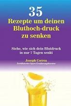 Joseph Correa 35 Rezepte Um Deinen Bluthoch-Druck Zu Senken