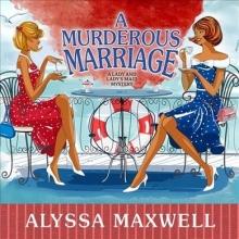 Maxwell, Alyssa A Murderous Marriage