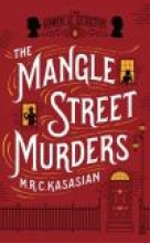Kasasian, M. R. C. The Mangle Street Murders