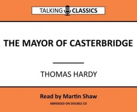 Hardy, Thomas Mayor of Casterbridge