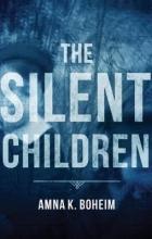 Boheim., Amna K. Silent Children