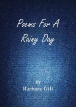 Barbara Gill Poems for a Rainy Day