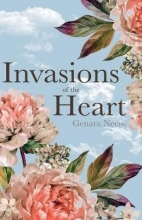 Genara Necos Invasions of the Heart