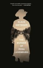 Klaus Gietinger The Murder of Rosa Luxemburg