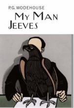 Wodehouse, P G My Man Jeeves