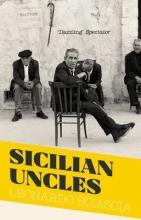 Sciascia, Leonardo Sicilian Uncles