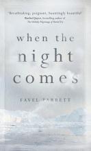 Parrett, Favel When the Night Comes