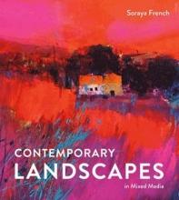 French, Soraya Contemporary Landscapes in Mixed Media