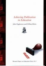 John Eggleston,   Gillian Klein Achieving Publication in Education