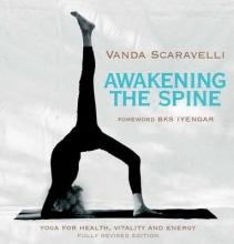 Vanda Scaravelli Awakening the Spine