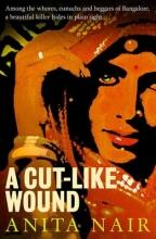 Nair, Anita A Cut-Like Wound
