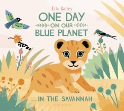 Bailey, Ella One Day on our Blue Planet...In The Savannah