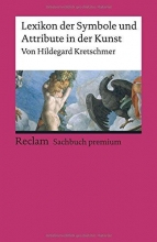 Kretschmer, Hildegard Lexikon der Symbole und Attribute in der Kunst