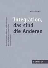Michael Hofer Integration, Das Sind Die Anderen