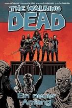 Kirkman, Robert The Walking Dead 22: Ein neuer Anfang