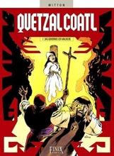 Mitton, Jean-Yves Quetzalcoatl 07. Das Geheimnis der Malinche
