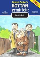 Zenker, Jan Kottan ermittelt: Drohbriefe