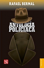 Bernal, Rafael Antologia de Novela Policiaca